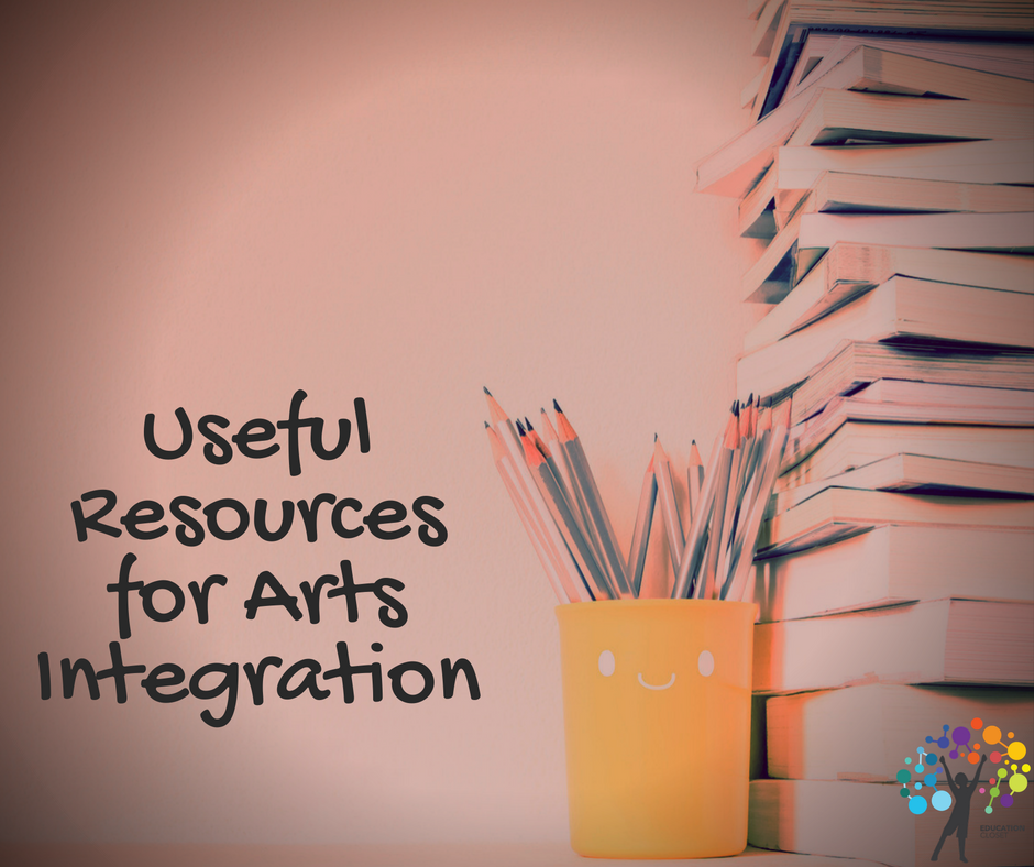 Useful Resources for Arts Integration, Education Closet