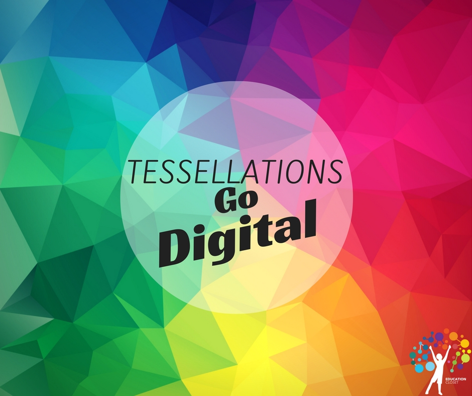 Tessellations Go Digital, Education Closet