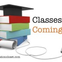 Classes are Coming!