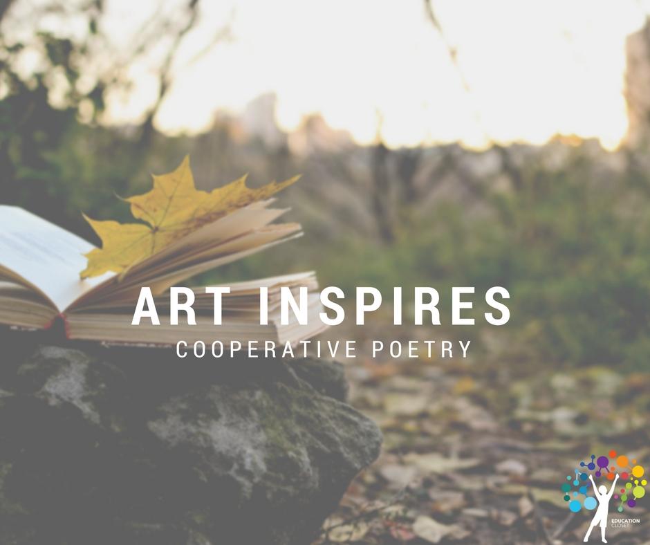 Art Inspires Cooperative Poetry, Education Closet
