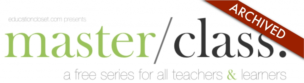 Storytelling through Social Media, Master Class Wrapup, Education Closet