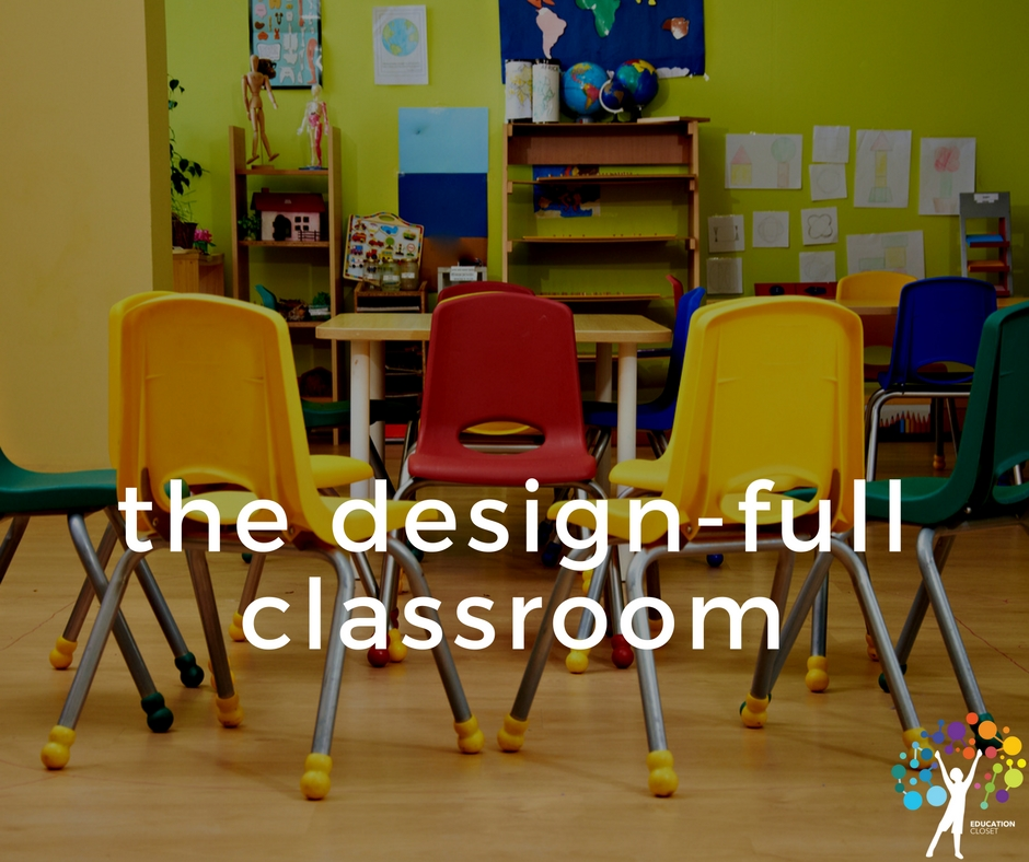 The Design-Full Classroom, Education Closet
