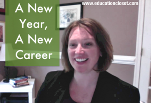 New year announcement, A New Year, a New Career, Education Closet