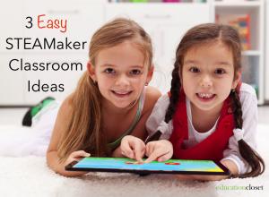 STEAMaker Classroom Ideas, Education Closet