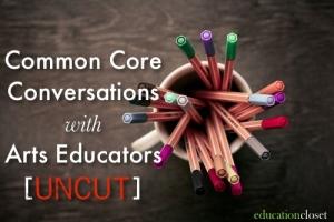 The unedited conversation on Common Core, Education Closet