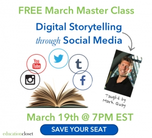 Storytelling through Social Media, Free March Master Class, Education Closet