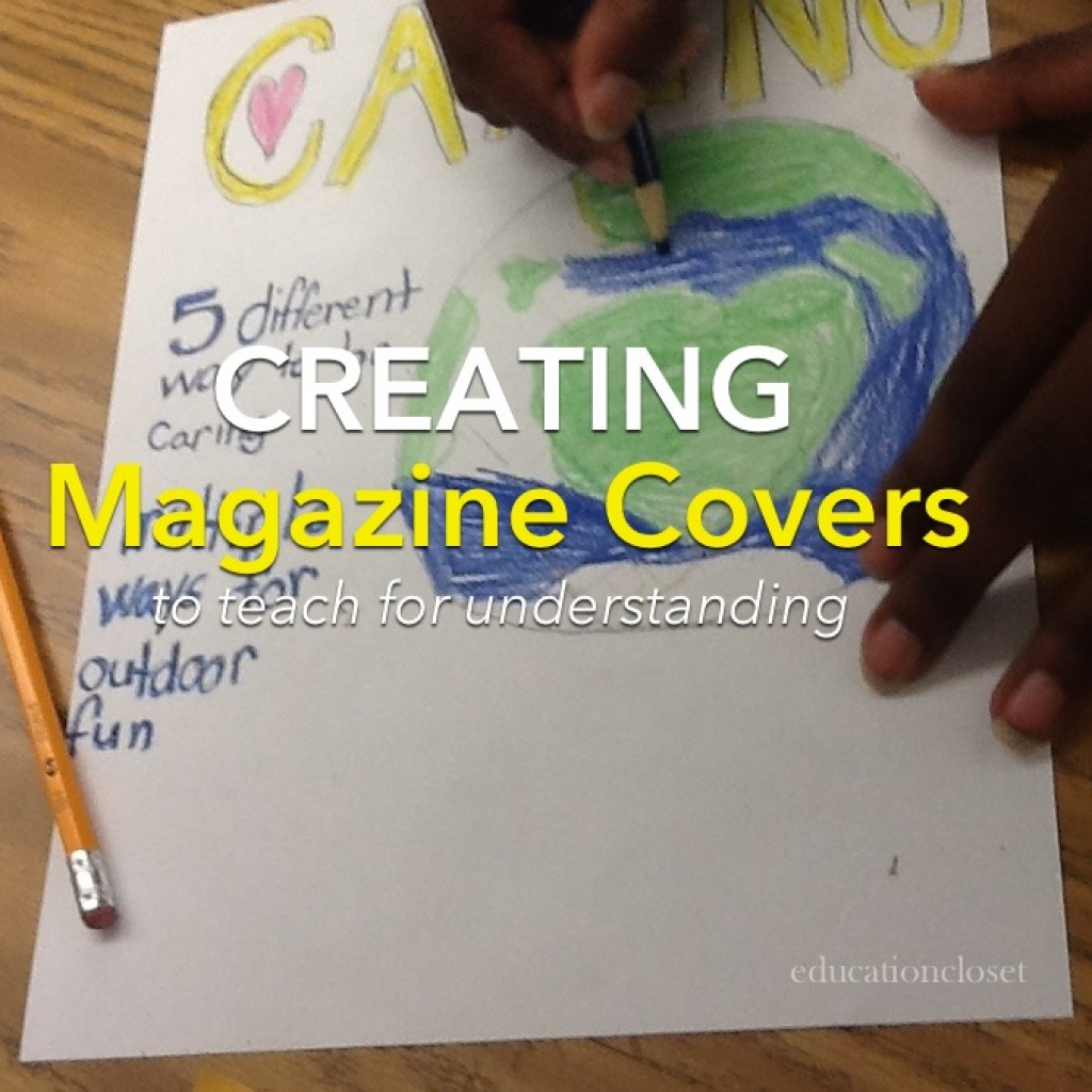 Make A Magazine Cover To Teach For Understanding, Education Closet