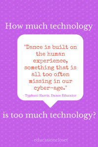 Embedding Technology in the Dance Studio, Education Closet