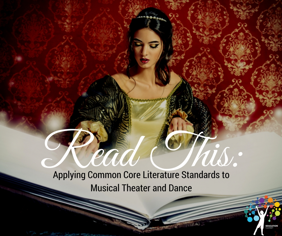 Applying Common Core Literature Standards to Musical Theater and Dance, Education Closet