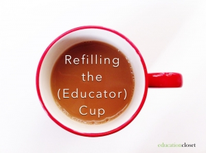 Refilling the Educator Cup, Education Closet