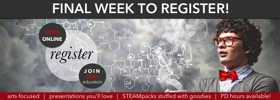 Final Registration for STEAM Conference, Education Closet