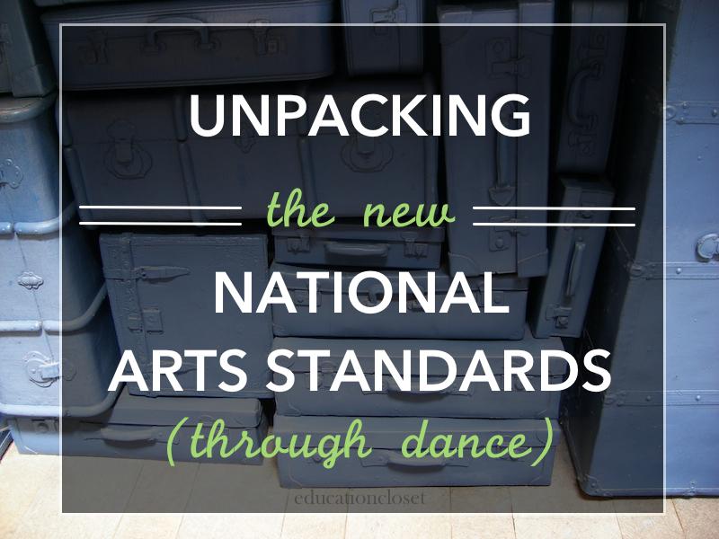 National Arts Standards, Unpacking, Education Closet