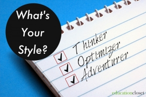 Thinker, Optimizer, Adventurer, Education Closet
