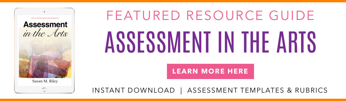 ASSESSMENT IN THE ARTS RESOURCE FEATURE