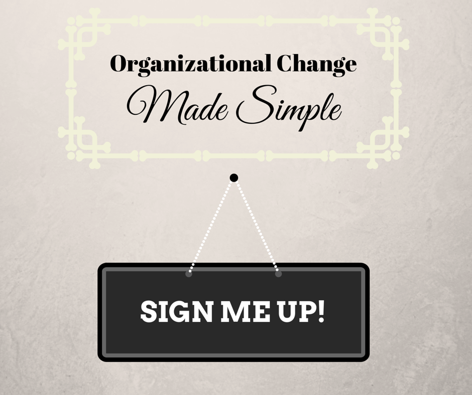 Make Organizational Change Concepts Simple, Education Closet