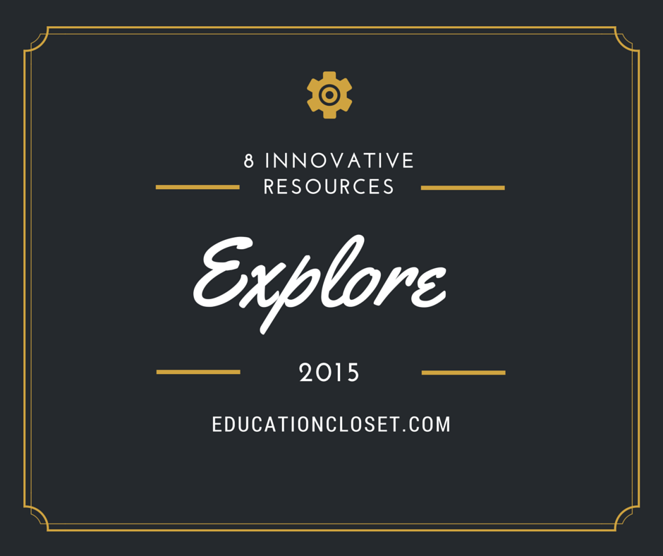 8 Innovative Resources to Explore in 2015, Education Closet