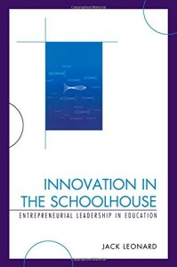 Innovation in Schoolhouse
