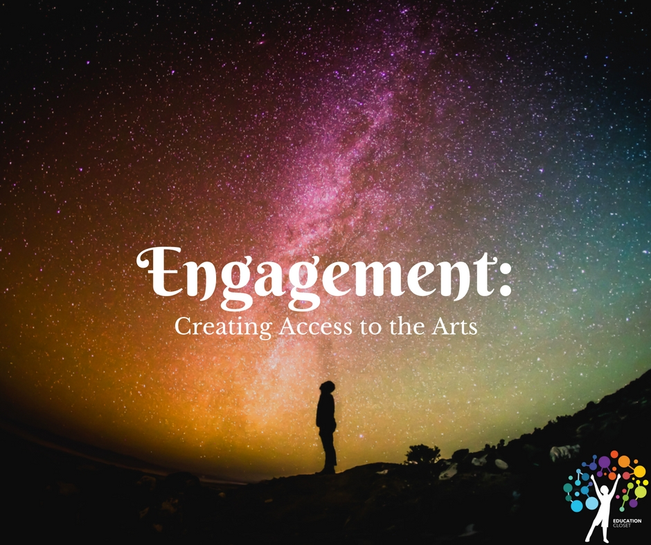 Engagement Creating Access To The Arts, Education Closet