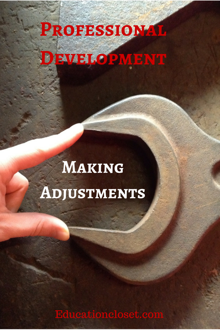 Making Adjustments to Your Professional Development Plan, Education Closet