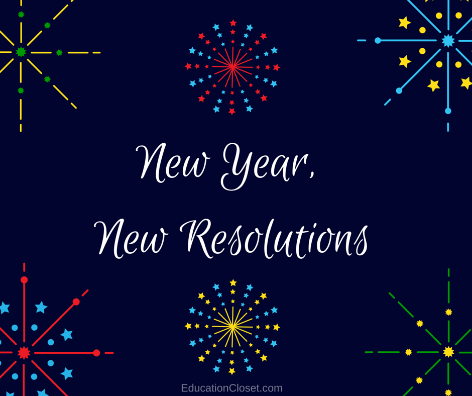 New Year, New Resolutions, Education Closet