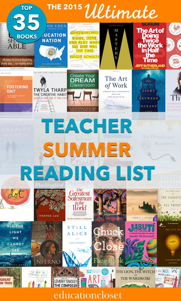 Summer Reading List For And By Teachers >> Summer Reading 2015 The Ultimate List For Teachers Education Closet