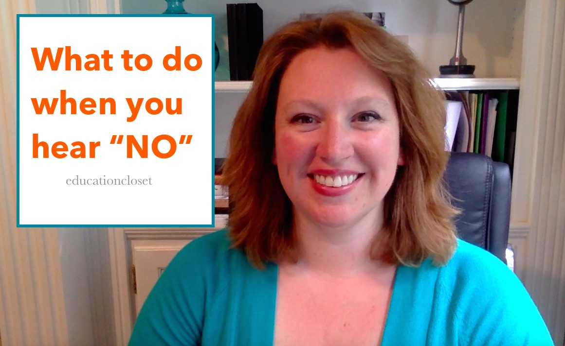 What to Do When You Hear the Word NO, Education Closet
