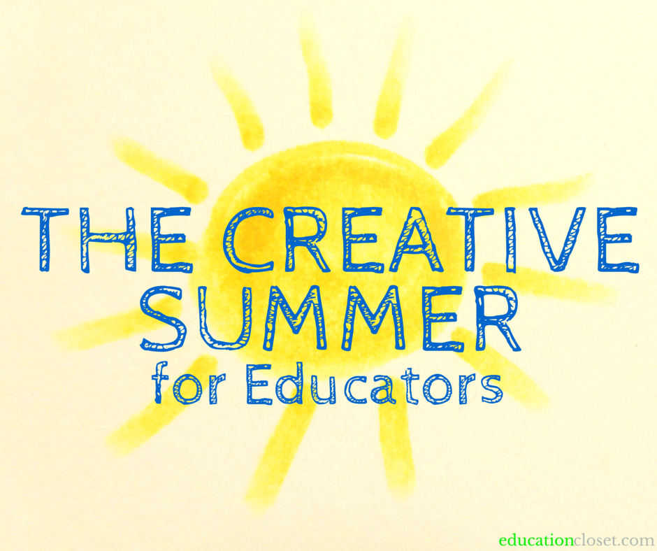 The Creative Summer for Educators, Education Closet