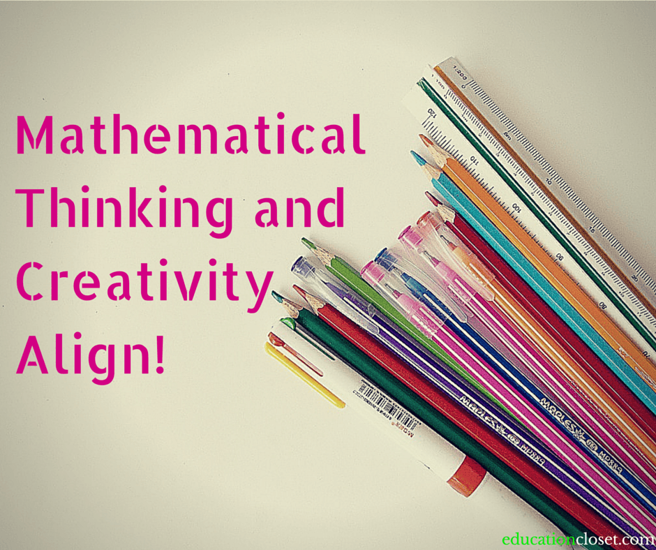 Mathematical Thinking and Creativity Align, Education Closet