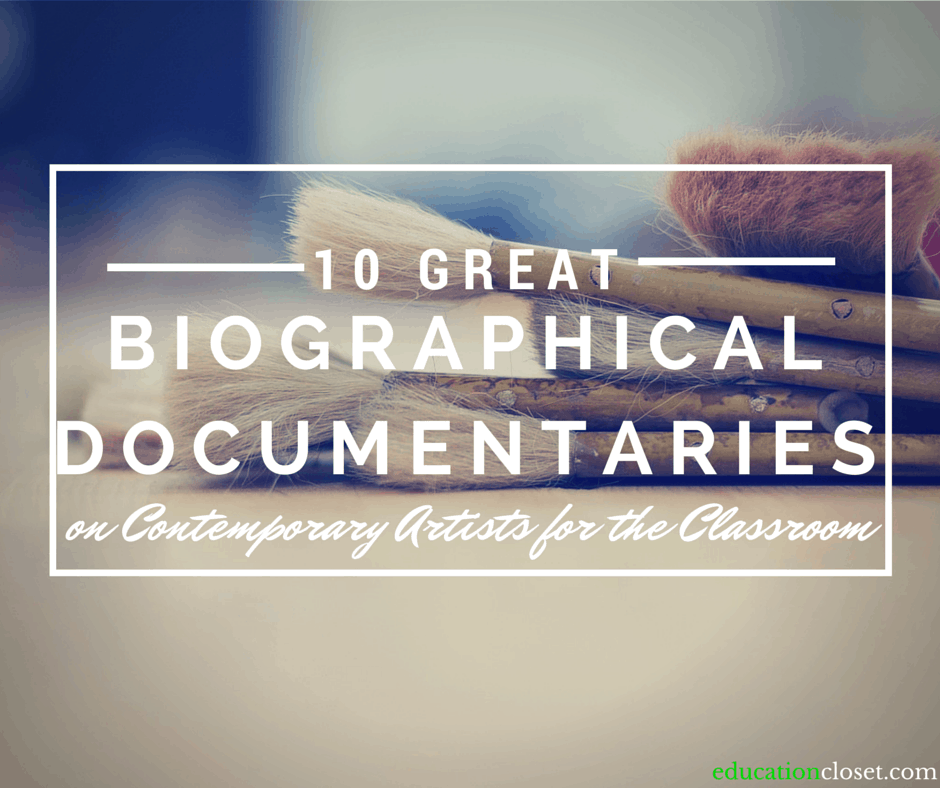 10 Great Biographical Documentaries on Contemporary Artists for the Classroom, Education Closet