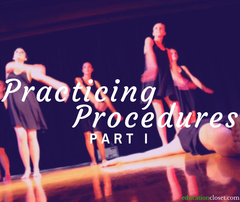 Practicing Procedures, Education Closet