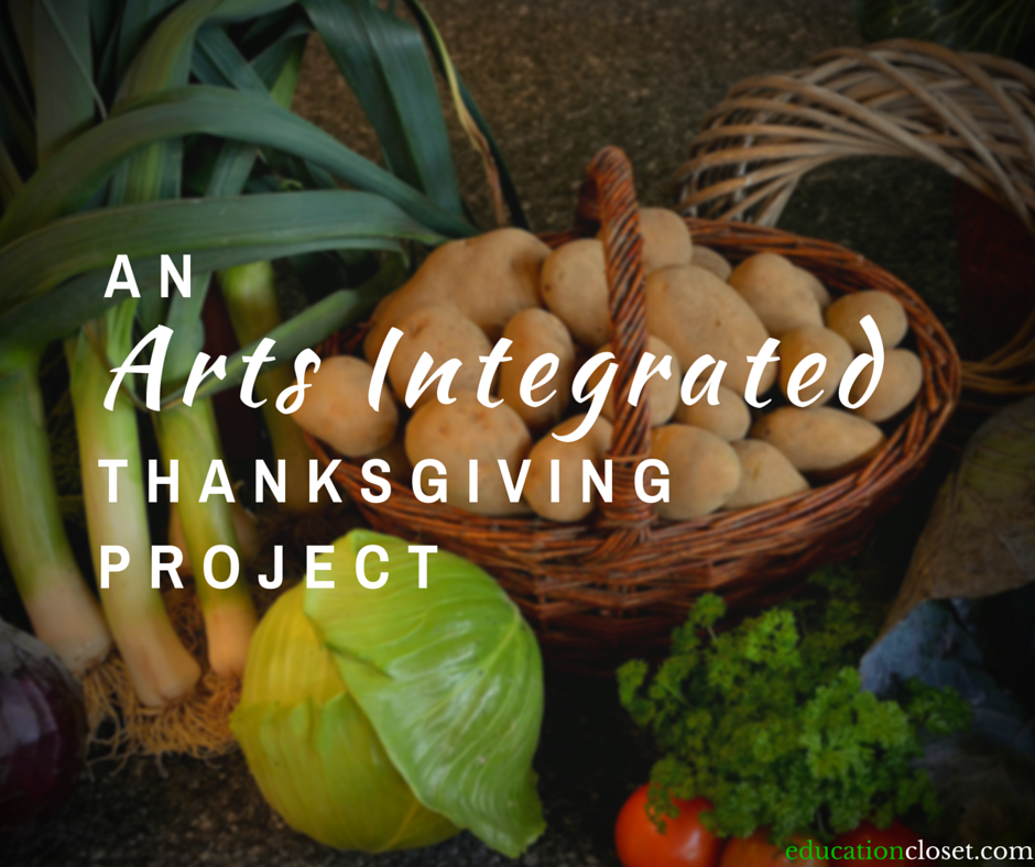 An Arts Integrated Thanksgiving Project, Education Closet