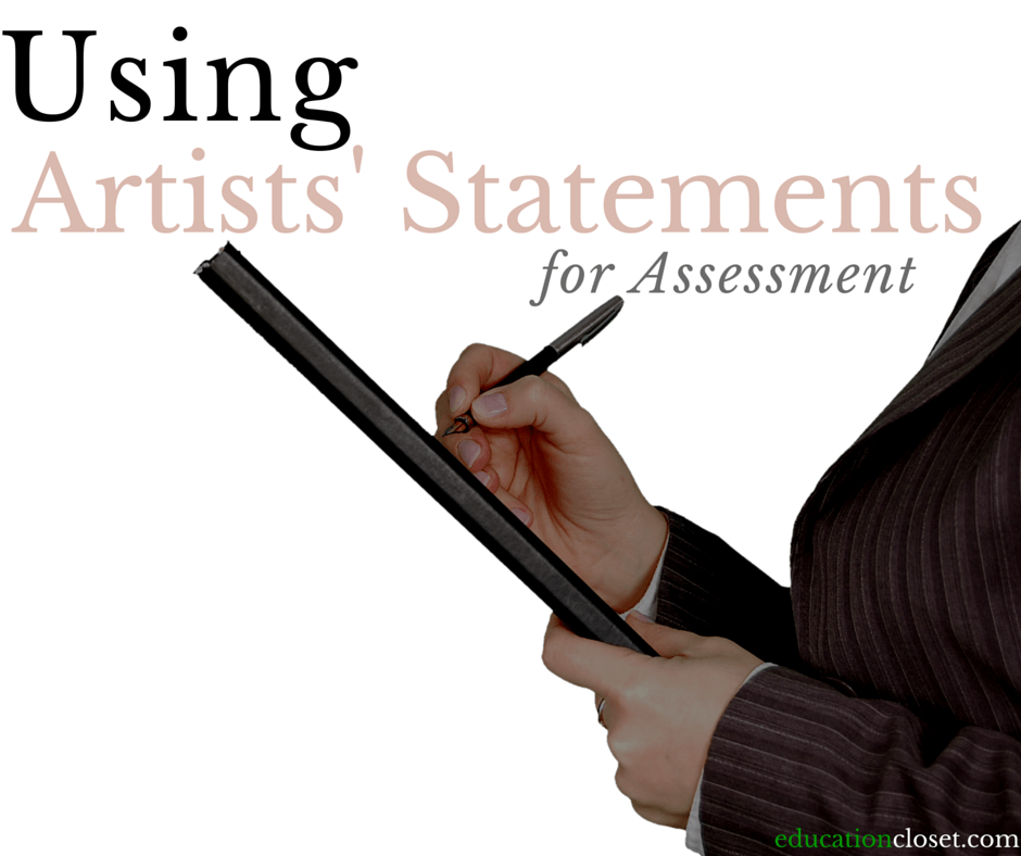 Using Artists' Statements for Assessment Tool, Education Closet
