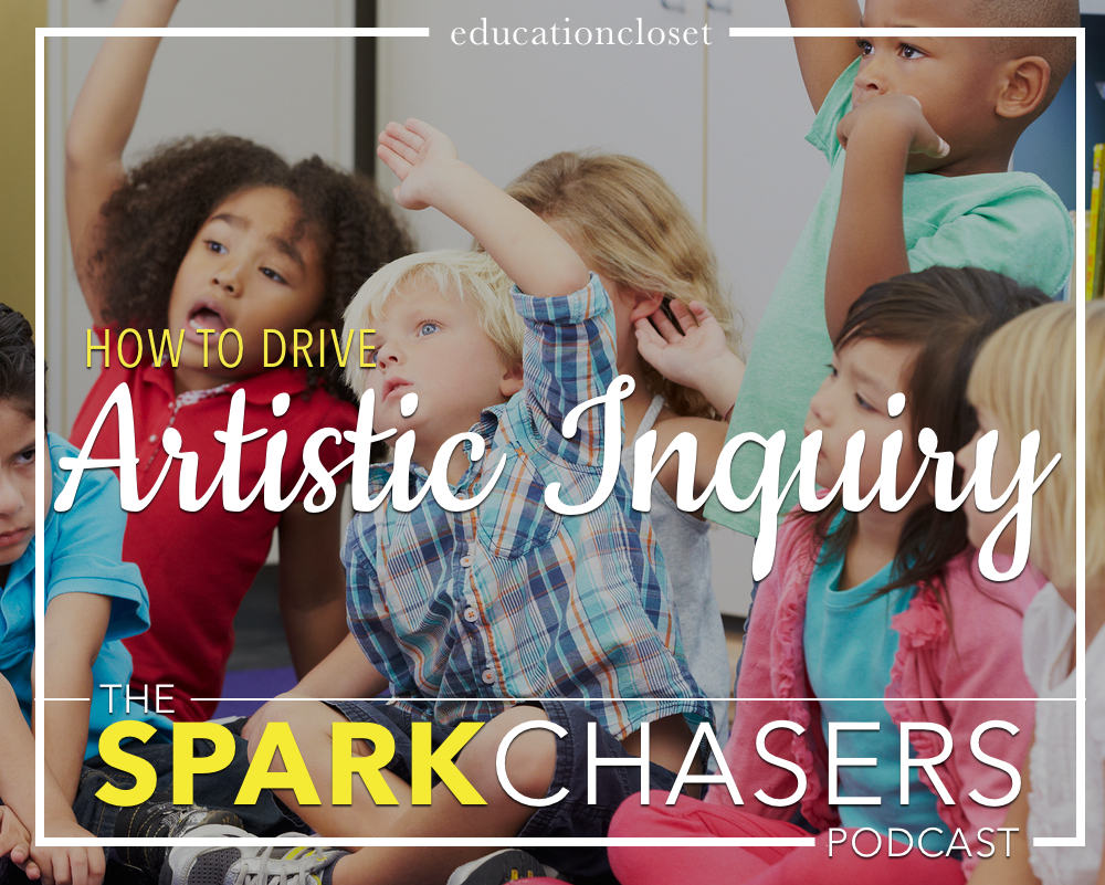Driving Artistic Inquiry in the Classroom, Education Closet