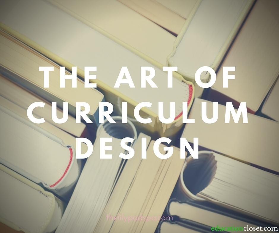 The ART of Curriculum Design, Education Closet