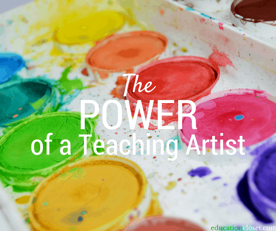 The Power Of A Teaching Artist, Education Closet