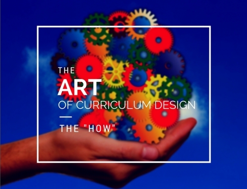 "The ART of Curriculum Design: The ""How"""