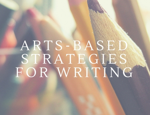 Arts-Based Strategies for Writing