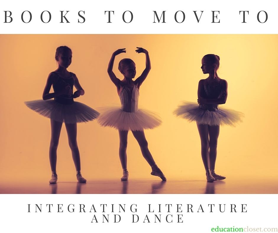 Books To Move To: Integrating Literature and Dance, Education Closet