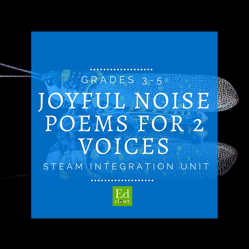 STEAM Integration Unit, Joyful Noise Poems for 2 Voices, Education Closet