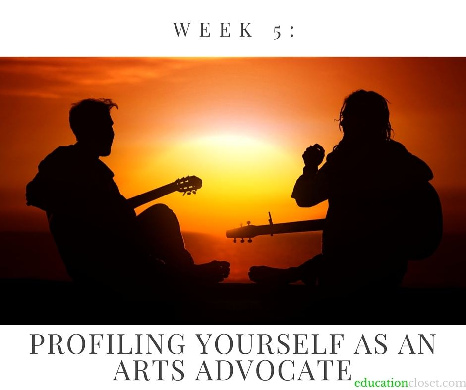 Profiling Yourself as an Arts Advocate, Education Closet