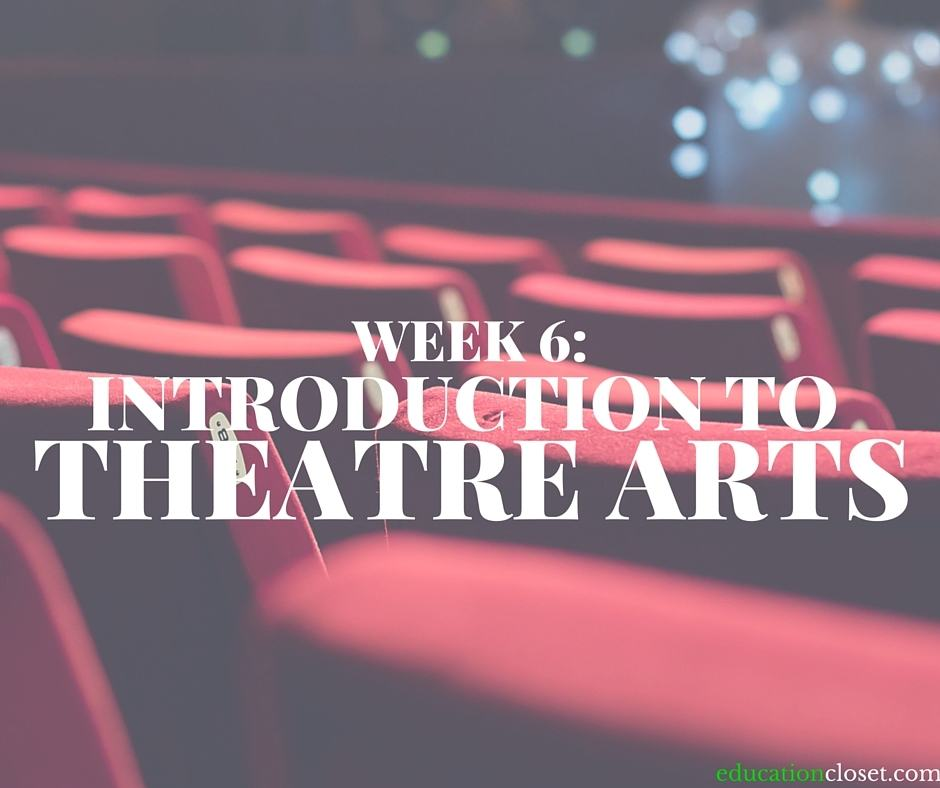 Introduction to Theatre Arts, Education Closet