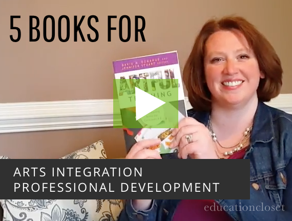 5 Books for Arts Integration Professional Development