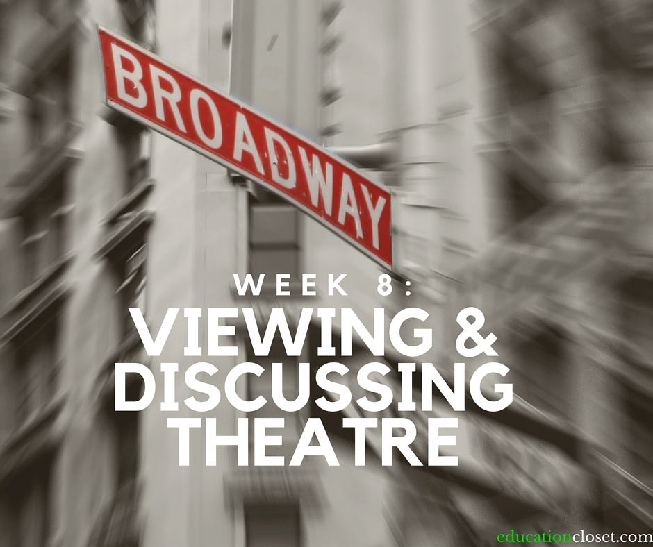 Viewing and Discussing Theatre