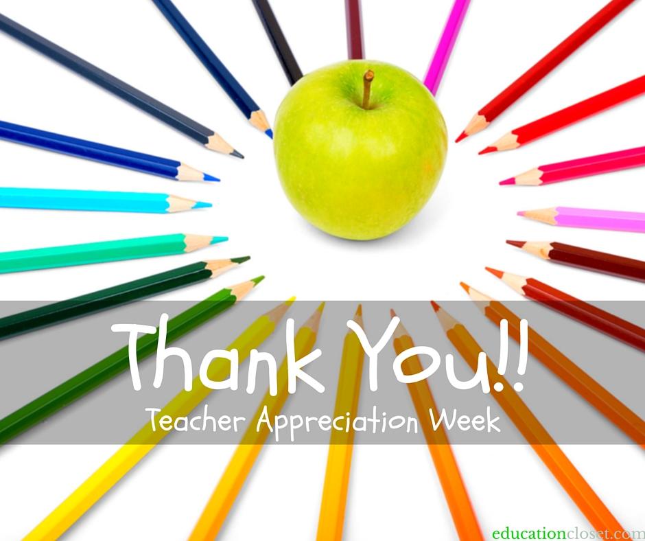 Thank You!! – Teacher Appreciation Week