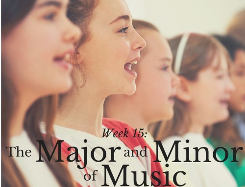 Week 15: The Major and Minor of Music