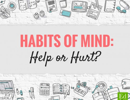 Habits of Mind: Hype or Help?