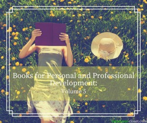 Books for Personal and Professional Development, Education Closet
