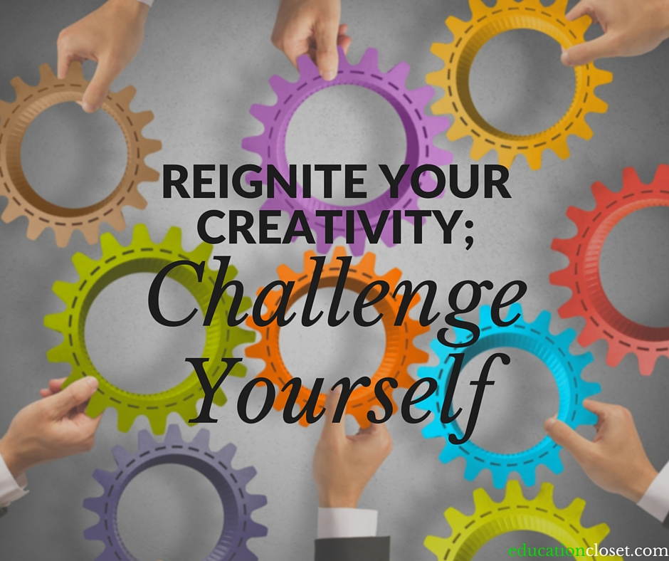 Reigniting Your Creativity, Education Closet