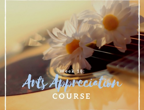 Week 18: Arts Appreciation Course
