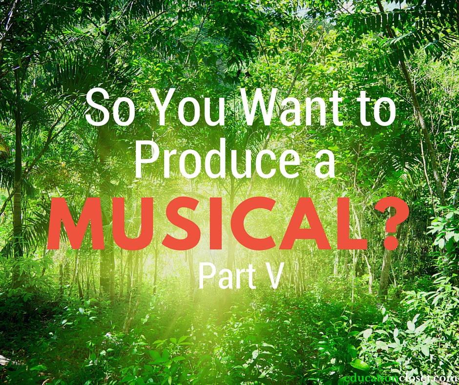 Produce A Musical, Education Closet
